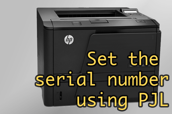 Change The Serial Number On HP Printers Using Printer Job Language And netcat (or ftp)