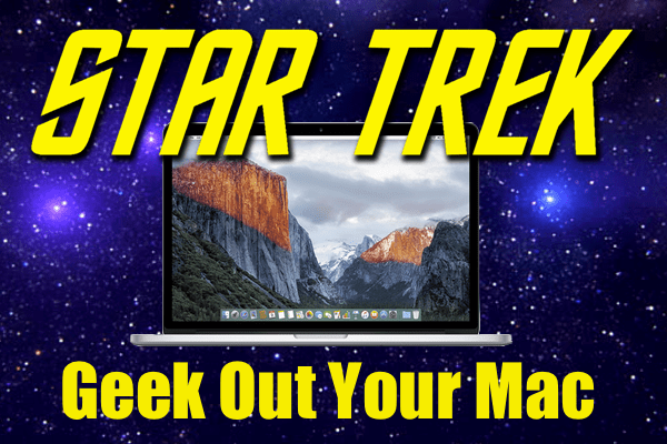 Celebrate 50 Years Of Star Trek With These Nerdy Computer Tricks