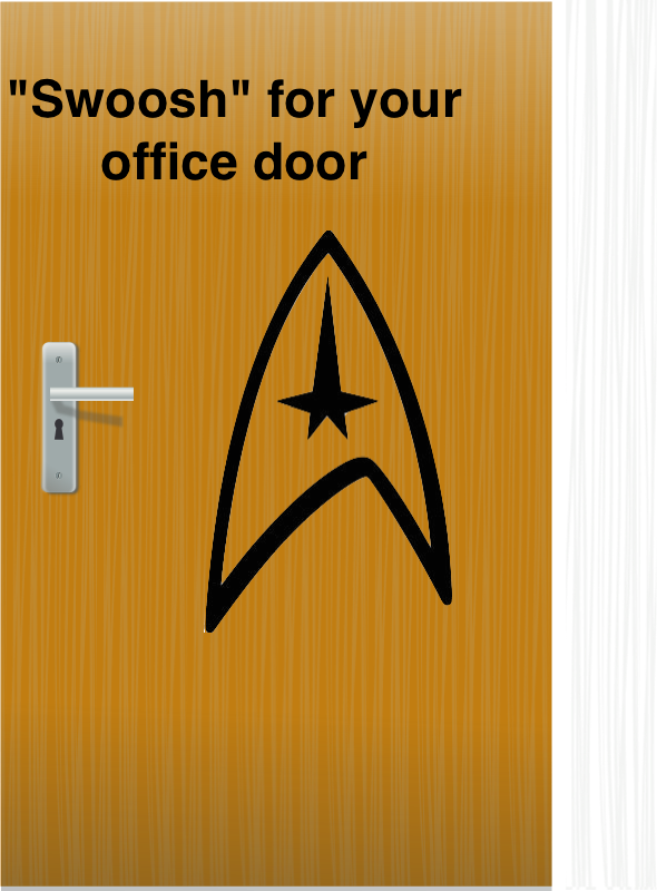 "Give Your Office Door A Star Trek ""Swoosh"" Sound Effect"